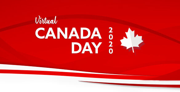 HAPPY CANADA DAY LANGLEY & FRIENDS! | Virtual